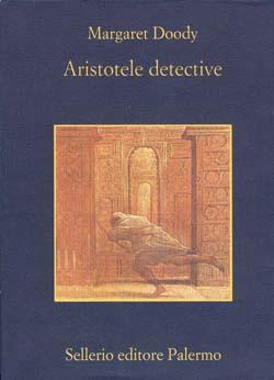 Margaret Doody - Aristotele detective
