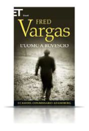 Fred Vargas - L'uomo a rovescio